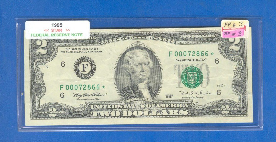 "1995  "" F "" STAR $2.00 FRN = F00072866*"
