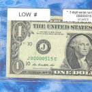 LOW NUMBER==  00000 515 ==$1 FRN