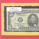 """ 6 in a ROW "" ~~~~ 1 555555 0 == Fancy # old style $5"