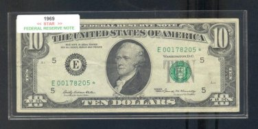 "1969 "" E "" STAR $10.00 FRN = E00178205*"