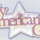 My American Girl - cutting file