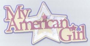 My American Girl - cutting file