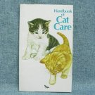 HANDBOOK OF CAT CARE Paperback Book -  1976 - Purina