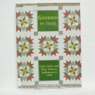 GATHERED IN TIME - Utah Quilts Settlement to 1950 Book - Kae Covington - ©1997