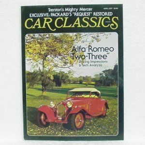 CAR CLASSICS Magazine - April 1977 - Alfa Romeo Mercer Packard