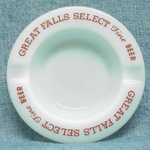 GREAT FALLS SELECT Fine BEER Glass Ashtray - Great Falls - Great Falls, MT - round