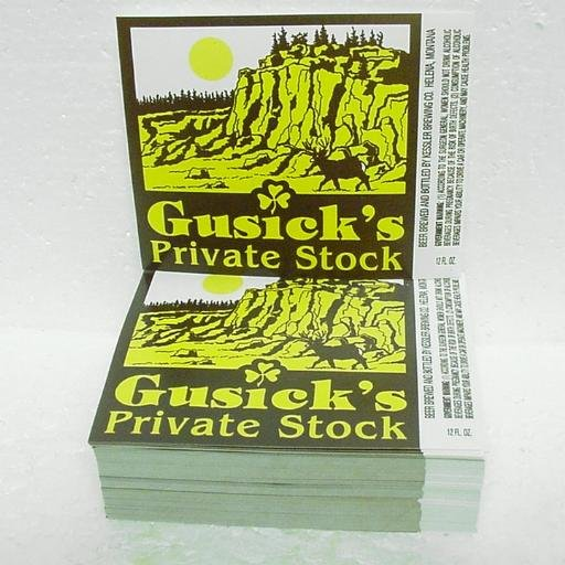 "GUSICK'S PRIVATE STOCK Beer Labels - Kessler Brewing - Helena, MT - 1"" stack"