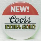 "COORS EXTRA GOLD Beer Pin Pinback - 3"" Metal - Round"