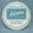 HAMM'S PREFERRED Beer Coaster - Theo. Hamm Brewing Co. St. Paul, MN - Puffy paper