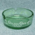 GOLDEN GATE Casino Ashtray - Round glass - Fremont St. Las Vegas, NV