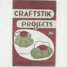 CRAFTSTIK PROJECTS No. 2 Softcover Book - Quality Publications - ©1960