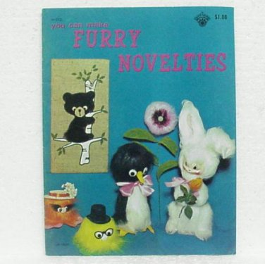 YOU CAN MAKE FURRY NOVELTIES Softcover Book - ©1971 Craft Course Publishers - Fake fur craft