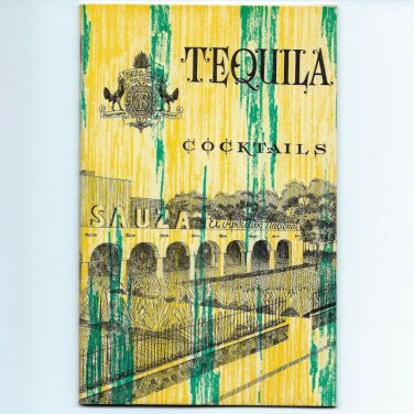 TEQUILA COCKTAILS - Tequila Sauza - Mexico - Softcover - 22 pages