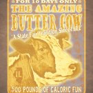 "16"" x 20"" - The Famous Butter Cow at the Illinois State Fair"