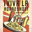 Viva La Horseshoe in Springfield, Illinois