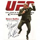 BRUCE BUFFER SIGNED 4X6 PHOTO + COA