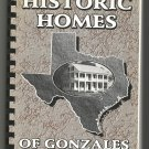Historic Homes of Gonzales (Texas) by Paul Frenzel (signed)