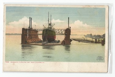 Mammoth Floating Dry Dock, Algiers, Louisiana Postcard
