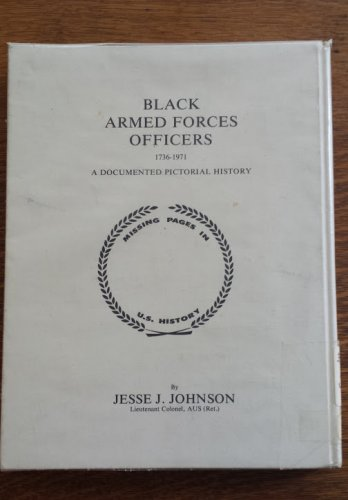 Black Armed Forces Officers 1736-1971, Jesse J. Johnson, Ex-library copy