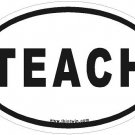 Teach Oval Car Sticker