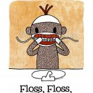 FLOSS FLOSS FLOSS Sock Monkey Bath Room Reminders 4 x 6 print