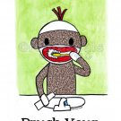 BRUSH YOUR TEETH Sock Monkey Bath Room Reminders 4 x 6 print