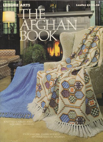 The Afghan Book Leisure Arts 63 15 different afghans Crochet Knitting 1975