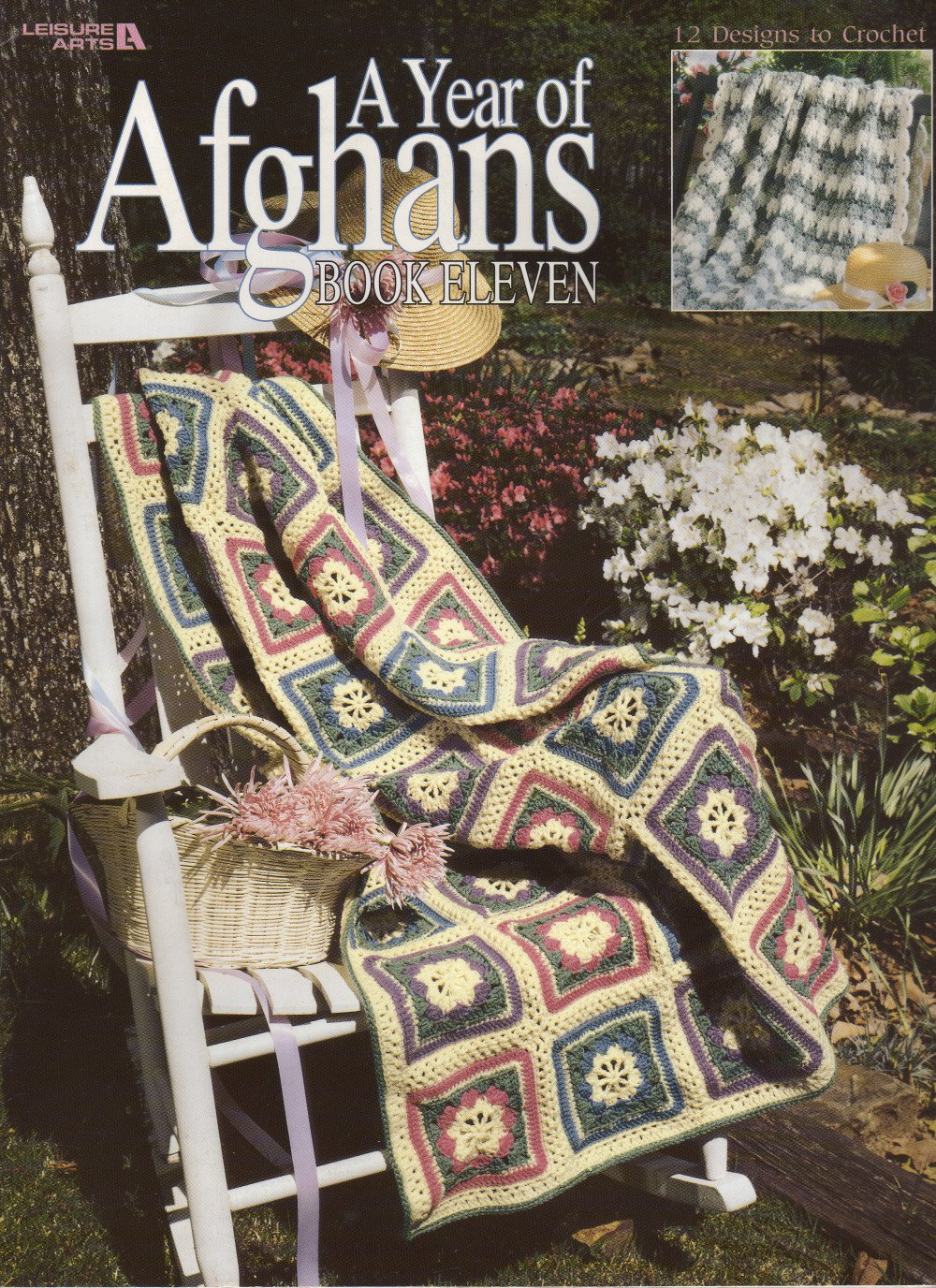 A Year of Afghans Book Eleven 12 Designs to Crochet Leisure Arts 3190