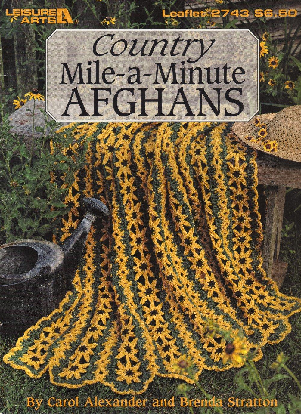 Country Mile-a-Minute Afghans 9 Designs Leisure Arts Leaflet 2743 Carol Alexander - Brenda Stratton