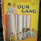 A story of Our Gang Book - 1929 W699- Whitman Publishing Co. Little Rascals