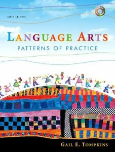 LANGUAGE ARTS PATTERNS OF PRACTICE 6TH EDITION GAIL TOMPKINS
