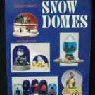 Collector's Guide to Snow Domes Globes  by Helene Guarnaccia Price Guide PB