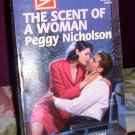 Harlequin Superromance, The Scent Of A Woman