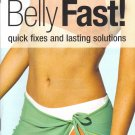 Flatten your Belly Fast Quick by Rodale Prevention Health