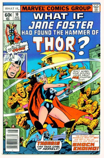The MIGHTY THOR WHAT IF ? #10 Marvel Comics 1978