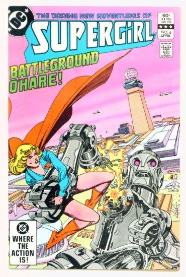 SUPERGIRL #6 DC Comics 1983 Daring New Adventures