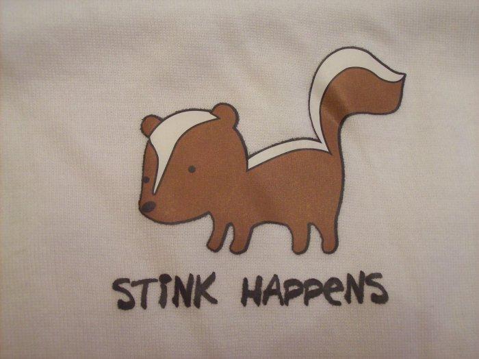"""White, """"Stink Happens"""""""