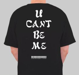 U Cant Be Me