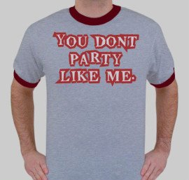 You dont party
