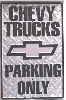Chevy Truck Parking Only
