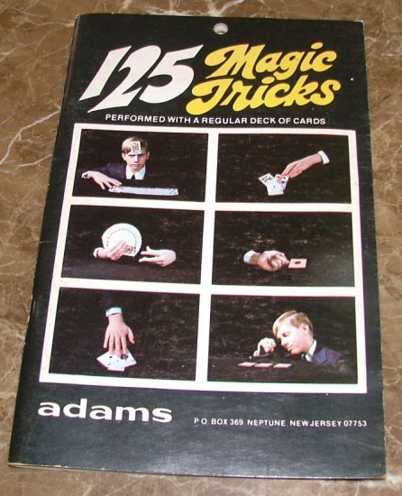 125 Magic Tricks Performed with a Regular Deck of Cards 1976