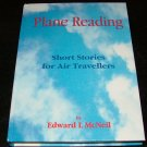 Plane Reading - Short Stories for Air Travellers by Edward L McNeil (autographed, first edition)