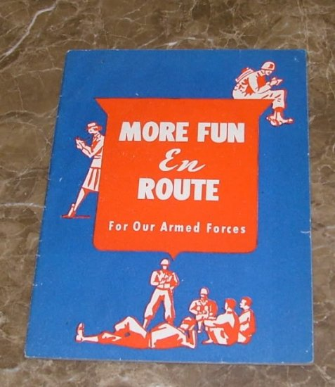 More Fun En Route for Our Armed Forces WW2 1944