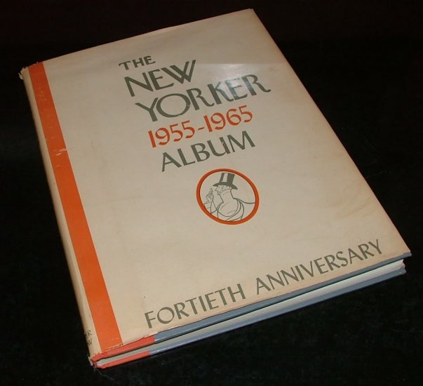 The New Yorker Album 1955-1965-Fortieth Anniversary [First Edition]