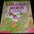 Rain Forest Secrets by Arthur Dorros [First Printing]