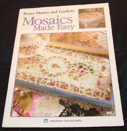 Better Homes & Gardens Mosaics Made Easy