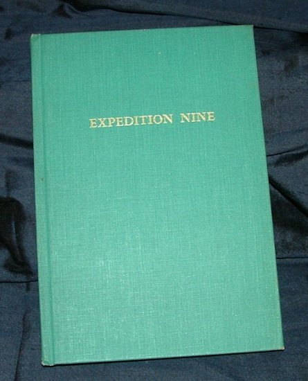 Expedition Nine: a return to a region by Benton MacKaye [Signed, First edition]