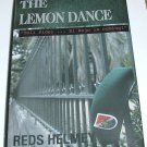 The Lemon Dance: Tell Fidel El Rojo Is Coming by Reds Helmey [Signed, First edition]