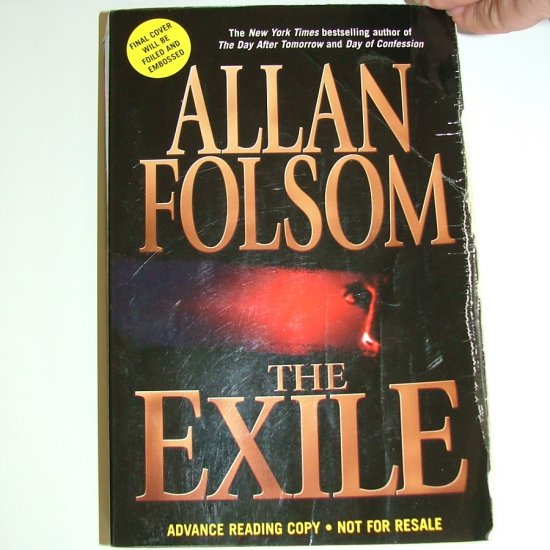 The Exile by Allan Folsom [ARC Advance Reading Copy]