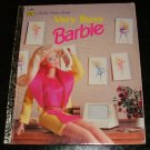Very Busy Barbie (a Little Golden Book) by Barbara Slate, Winslow Mortimer [MCMXCVII First Edition]